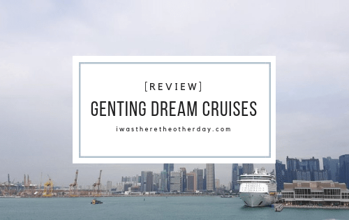 genting dream crusie