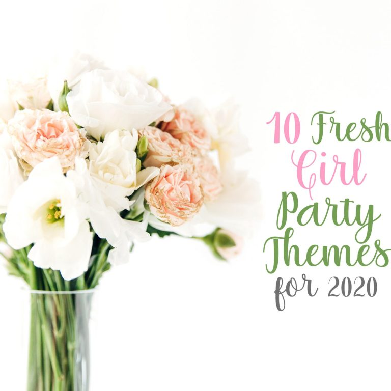 10 fresh girl party themes for 2020