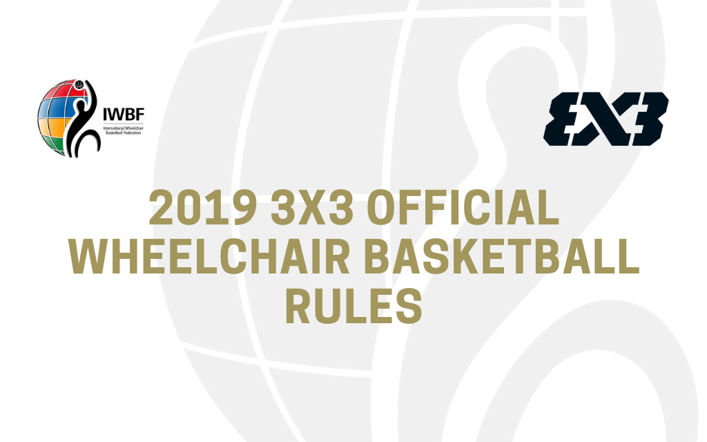 3X3 Official Wheelchair Basketball Rules Released