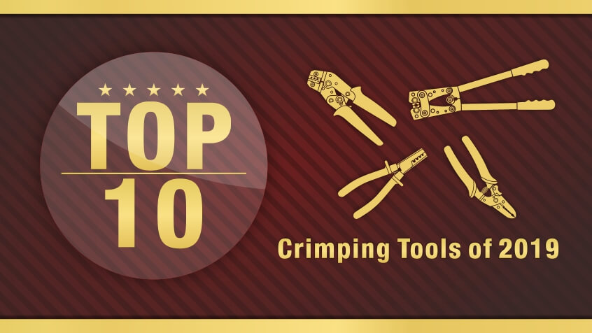 top 10 crimping tools 2019