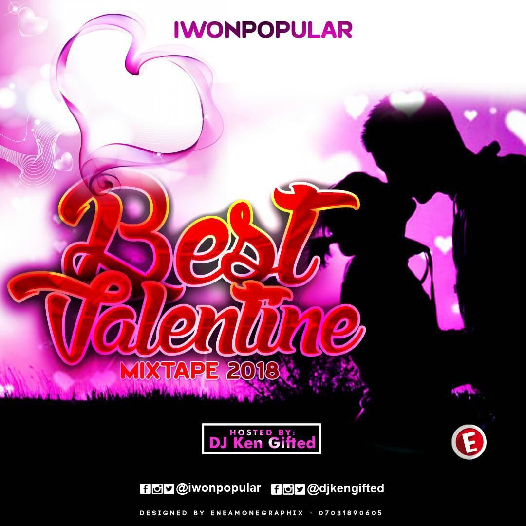 Mixtape : Iwonpopular Best Valentine Mixtape 2018