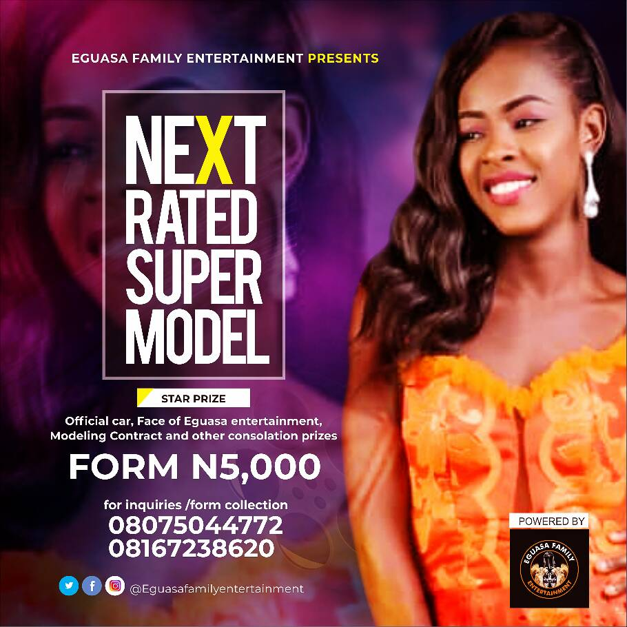 Eguasa Family Entertainment Present Next Rated Super Model