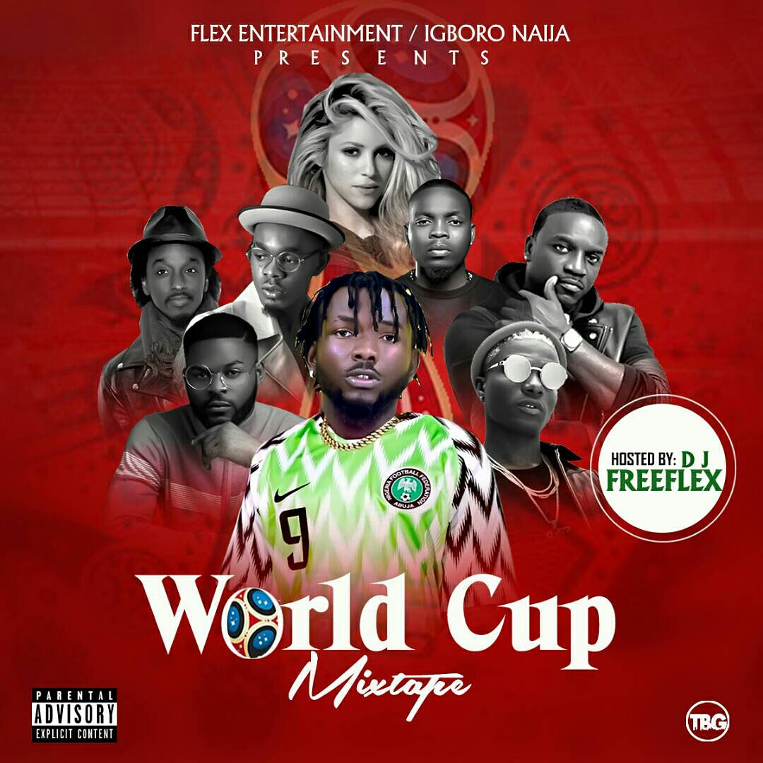 Mixtape: Exclusive DJ Free Flex World Cup MixTape