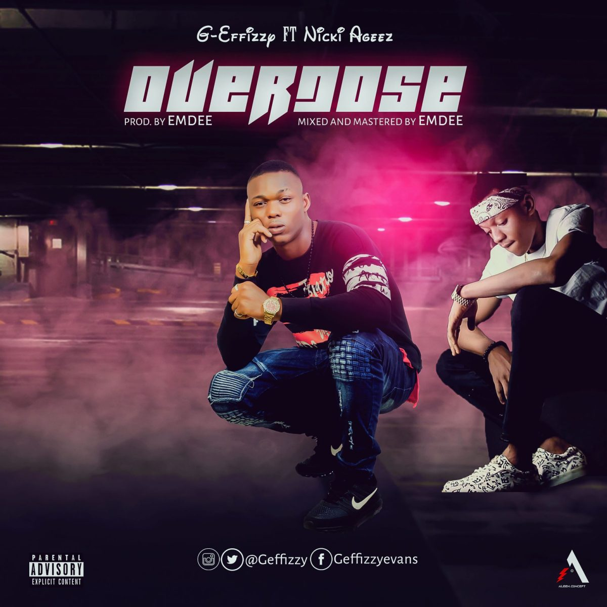 G-effizzy Ft Nicki Ageez - Overdose