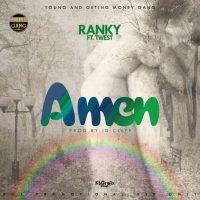 Ranky Ft. T-West  – Amen