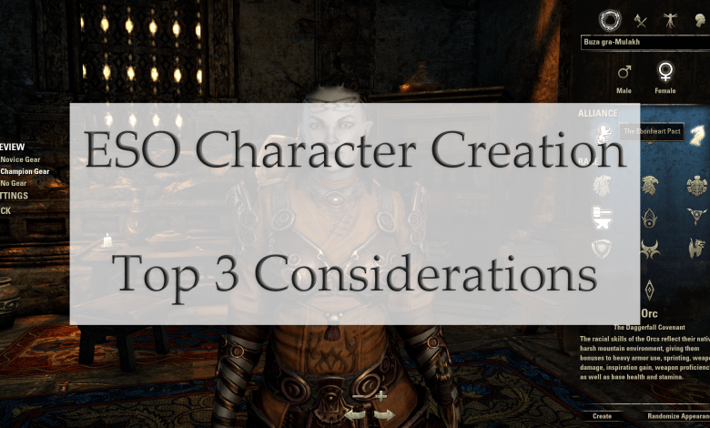 Photo of Top 3 Considerations When Creating Your Character in The Elder Scrolls Online