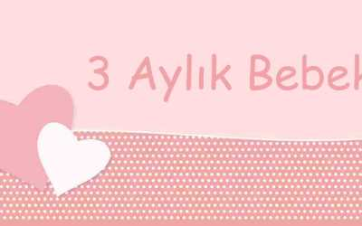 3 Aylık Bebek