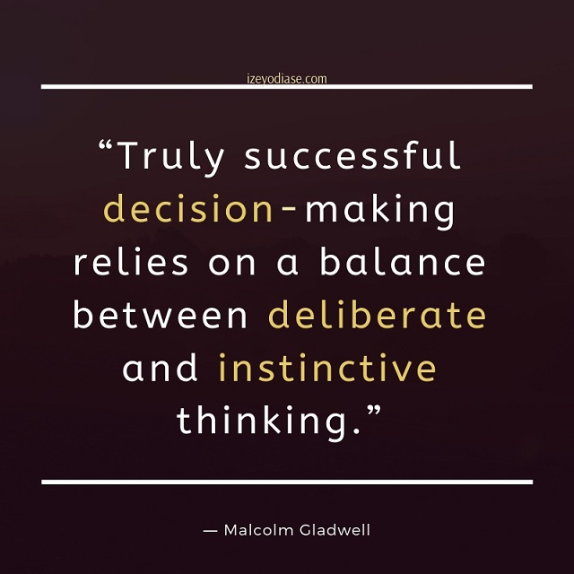4 Introspective Quotes On How To Make Decisions
