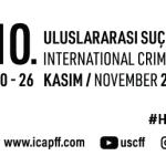 10. Uluslararası Suç ve Ceza Film Festivali'ne İlişkin Ayrıntılar Açıklandı