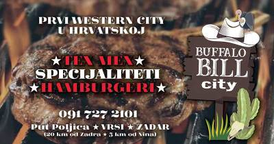 Buffalo Bill City je replika kaubojskog grada, veliki zabavni park i izletište u Vrsima kraj Zadra na 10000 m2, nudi uvijek nezaboravnu zabavu za obitelji, školsku djecu ali i grupe odraslih, organizira team buildinge, ima autohtoni Tex-Mex restoran, Muzej reciklirane umjetnosti te prvi europski Muzej Coca Cole, western grad i Divlji Zapad u srcu Dalmacijecije