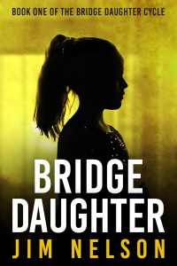 Bridge Daughter by Jim Nelson