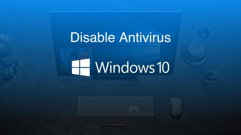 Disable Antivirus