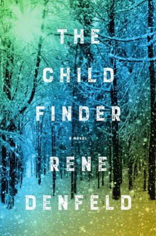 """The Child Finder"" x Rene Denfeld"