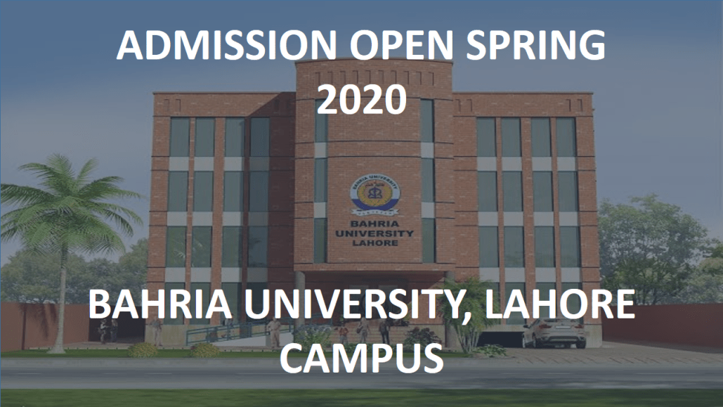 [Admissions Open Spring 2020] Bahria University, Lahore Campus