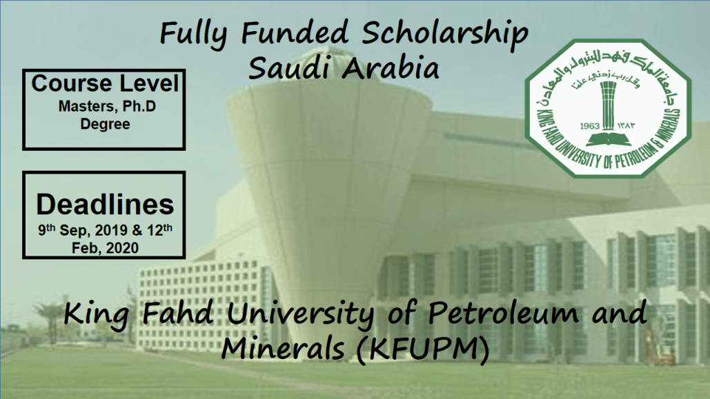[Scholarships 2020] King Fahad University of Petroleum & Minerals