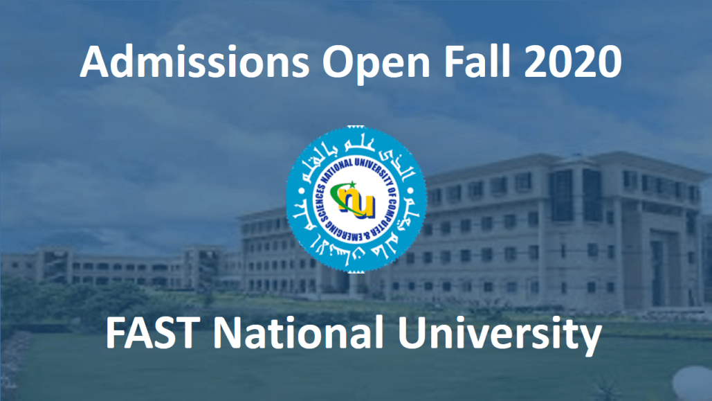 [Admissions Open Fall 2020] FAST National University, Islamabad