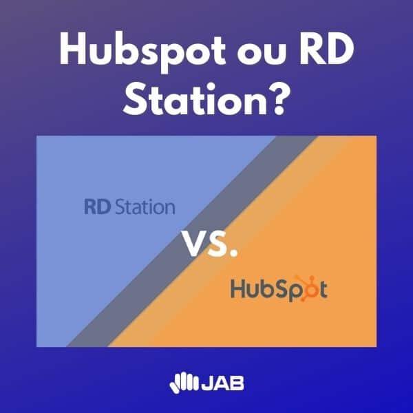 Hubspot ou RD Station: comparativo exclusivo