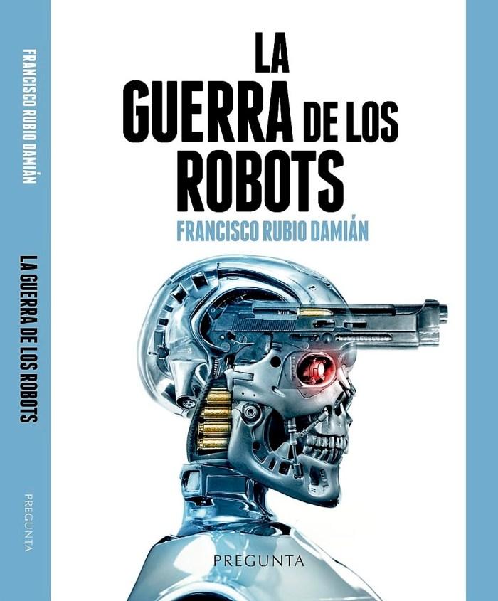 El coronel Francisco Rubio Damián presenta su último libro, 'La guerra de los robots'