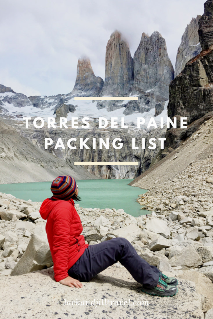 Torres del Paine, Patagonia Packing List (For Lazy Trekkers)