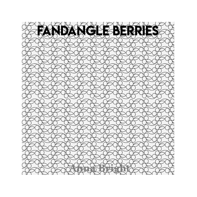 Fandangle Berries - Anna Bright