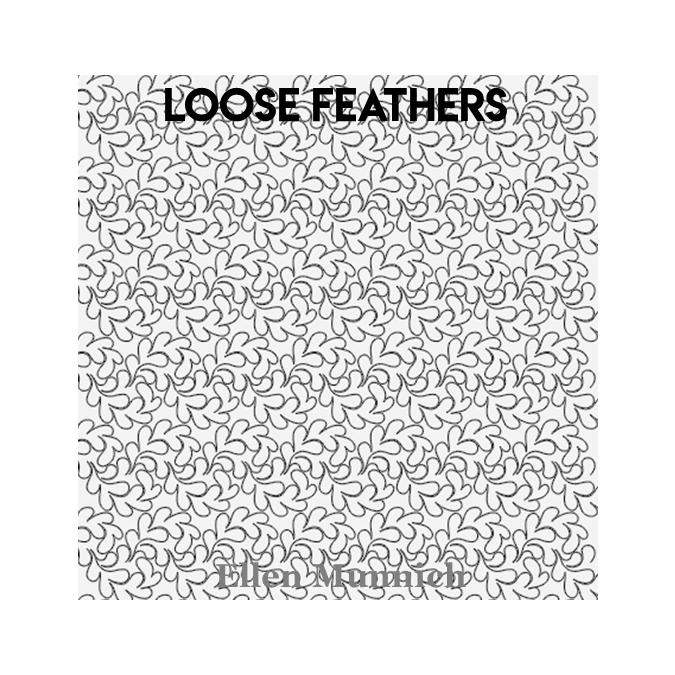 Loose Feathers - Ellen Munnich