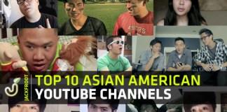 Top 10 Asian American YouTube Channels - NigaHiga, Freddiew, KevJumba, Timothy DeLaGhetto, Wong Fu Productions, Happy Slip, Peter Chao, Mychonny, JustKiddingFilms, David So