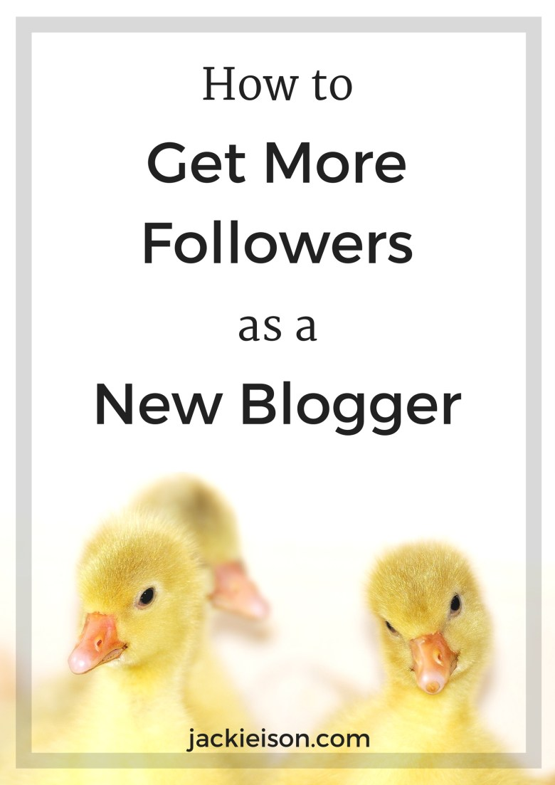 How to Get More Followers as a New Blogger   Grow Your Blog   Find Your Voice
