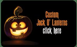 Custom Jack O' Lanterns