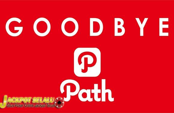 Berakhir Sudah Aplikasi Path Ditutup