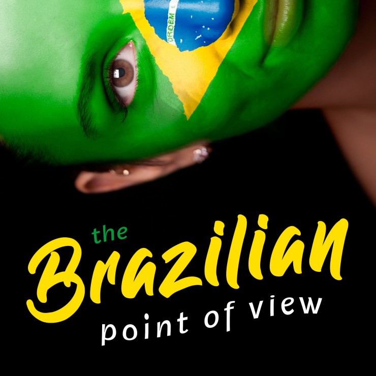 podcast cover - brazilian point of view