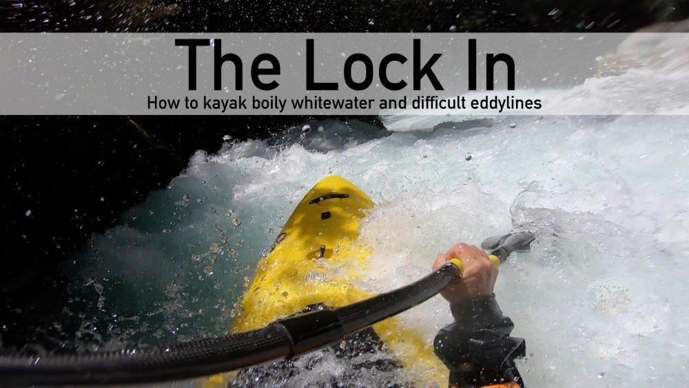 The Lock In | Kayaking Boily Whitewater