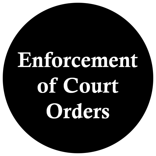 Enforcement of Court Orders