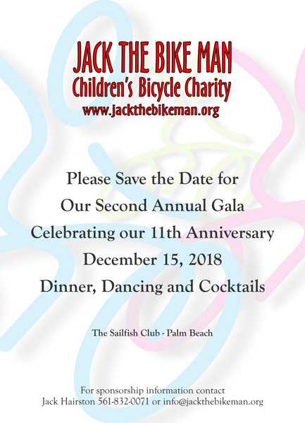 Second Annual Gala Celebrating our 11th Anniversary - Jack The Bike Man