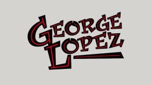 GEORGE LOPEZ TRIVIA