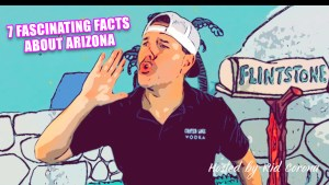 7 FASCINATING FACTS ABOUT ARIZONA