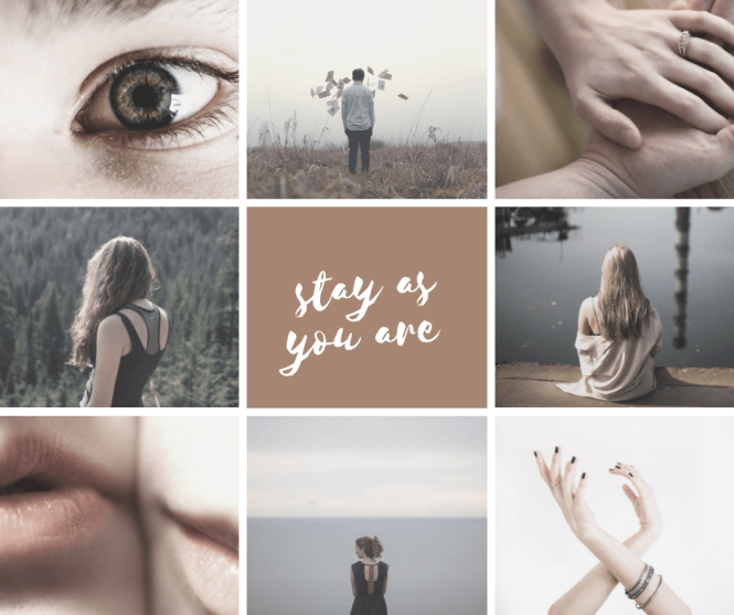 Text on Image: Stay as You Are. Collage of Images: Same-Sex Couple with their faces touching, people looking off into the distance, hand holding, hands in an artistic pose.