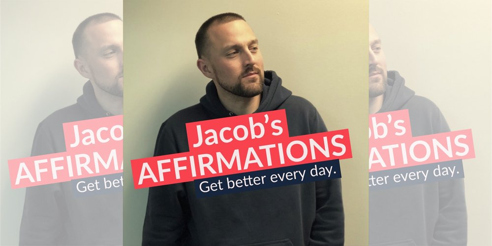 Podcast: Jacob's Affirmations