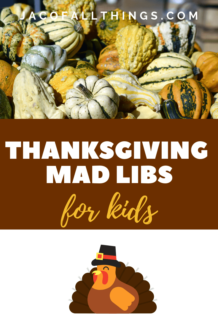 Access your free printable Thanksgiving Mad Libs now for kids and adults to enjoy!