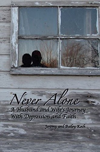 Never Alone by J. and B. Koch