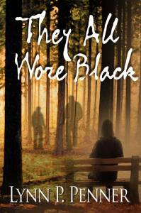 They all wore black by Lynn P. Penner