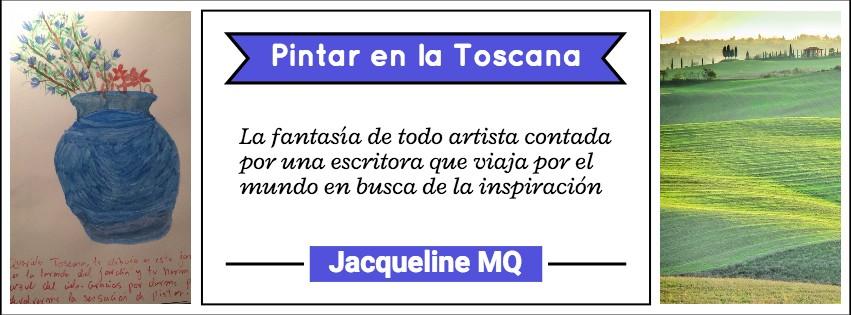 Pintar en la Toscana de JMQ