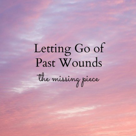 Letting-Go-Past-Wounds-1024x1024