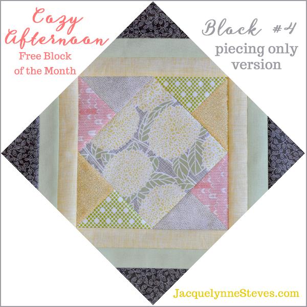 Block 4_Cozy Afternoon Free BOM Jacquelynne Steves