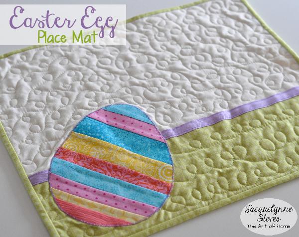 Easter Egg Place Mat Project-Jacquelynne Steves-