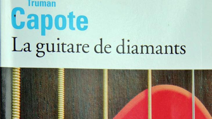 « La guitare de diamants » Truman CAPOTE