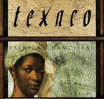 «Texaco» de Patrick CHAMOISEAU