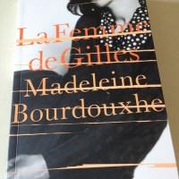 La Femme de Gilles by Madeleine Bourdouxhe (tr. Faith Evans)