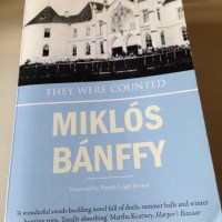 They Were Counted by Miklós Bánffy (tr. Patrick Thursfield & Katalin Bánffy-Jelen)
