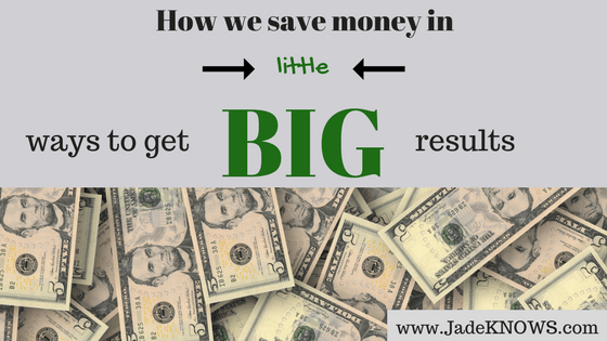 "Five-dollar bills on the bottom with text above: ""How we save money in little ways to get big results."""