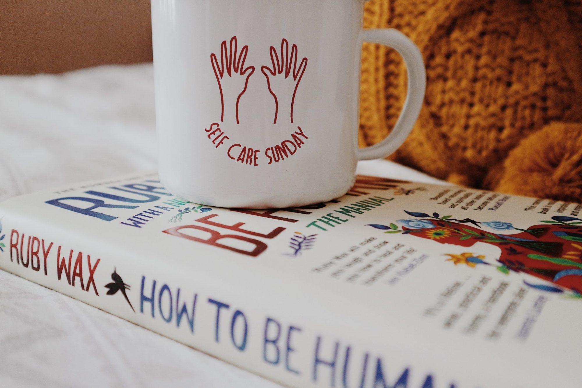 Self Care Sunday Mug + How To Be Human by Ruby Wax Book